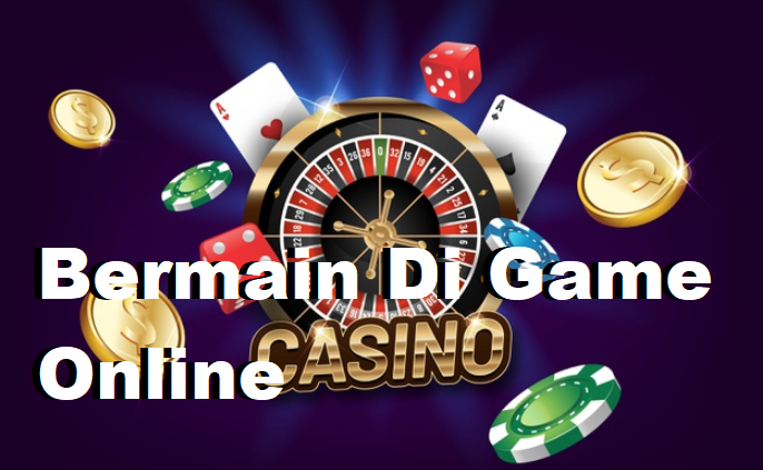 Bermain Di Game Online