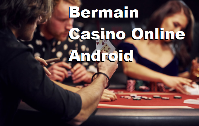 Bermain Casino Online Android