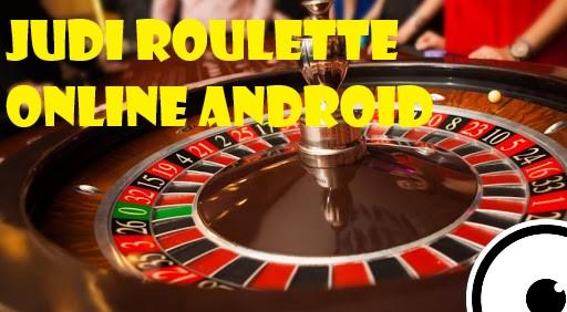 Bonus Besar Roulette Judi Bagi Playernya